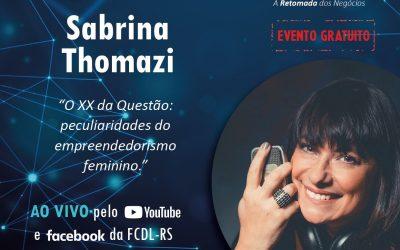 Empreendedorismo feminino é o foco da palestra de Sabrina Thomazi