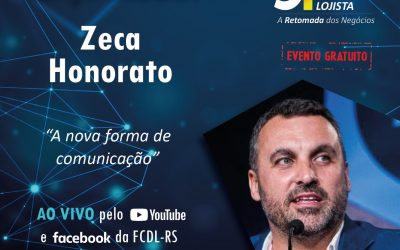 A nova forma de comunicação traz Zeca Honorato à Convenção Estadual Lojista