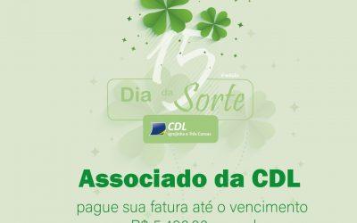 Campanha Dia da Sorte 2021 valoriza associados da CDL Igrejinha e Três Coroas