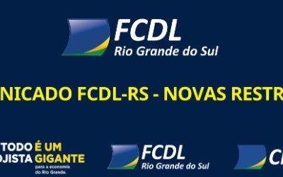 COMUNICADO DA FCDL-RS – NOVAS RESTRIÇÕES NO RS A PARTIR DE 27/02