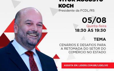 Presidente da FCDL-RS fala aos empresários do LIDE RS sobre retomada no comércio