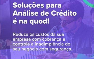 Soluções de Análise de Crédito Quod: a melhor maneira de aumentar as vendas e diminuir os riscos  de inadimplência