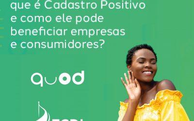 Afinal, você sabe o que é o Cadastro Positivo e como ele pode beneficiar empresas e consumidores?