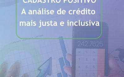 Como o Cadastro Positivo está revolucionando a forma de concessão de crédito no Brasil