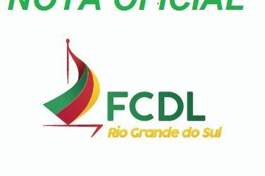 Nota Oficial da Federação das Câmaras de Dirigentes Lojistas do Rio Grande do Sul – Uso das Expressões FCDL, FCDL-RS, FCDL Rio Grande do Sul, FCDL gaúcha e outras
